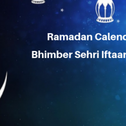Ramadan Calender 2019 Bhimber Sehri Iftaar Time Table