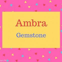 Ambra Name Meaning Gemstone.