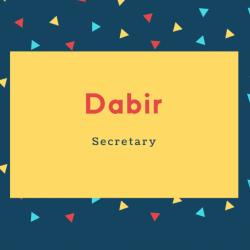 Dabir Name Meaning Secretary
