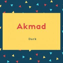 Akmad Name Meaning Dark