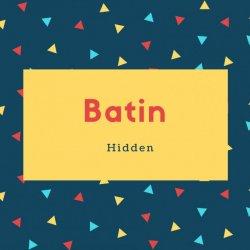Batin Name Meaning Hidden