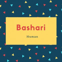 Bashari Name Meaning Human