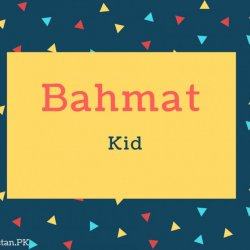 Bahmat Name Meaning Kid