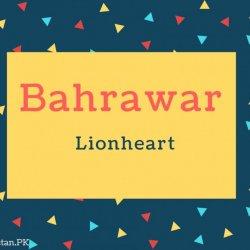 Bahrawar Name Meaning Lionheart