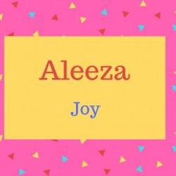 Aleeza Name Meaning Joy