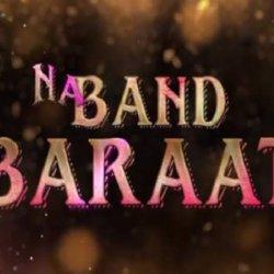 Na Band Na Baraati 002