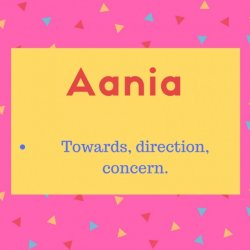 Aania meaning Towards, direction, concern..jpg