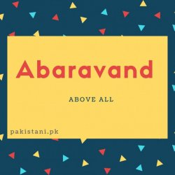 Abaravand name meaning Above All.