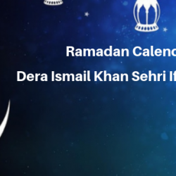 Ramadan Calender 2019 Dera Ismail Khan Sehri Iftaar Time Table