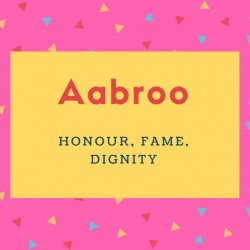 Aabroo Name Meaning