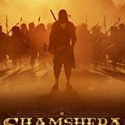 Shamshera-Releasrd Date, Actors name, Review