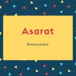 Asarat Name Meaning Remainder