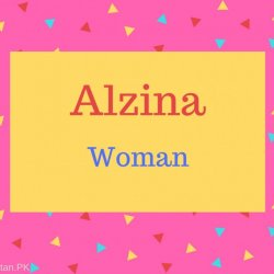Alzina Name Meaning Woman.