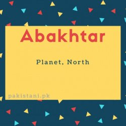 Abakhtar name meaning Planet, North.