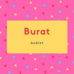 Burat Name Meaning Anklet