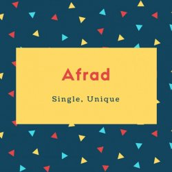 Afrad Name Meaning Single, Unique