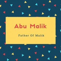 Abu Malik Name Meaning Father Of Malik