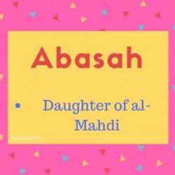 Abasah name meaning Daughter of al-Mahdi