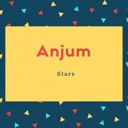 Anjum Name Meaning Stars