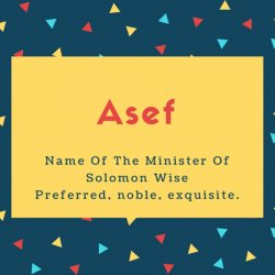 Asef Name Meaning Name Of The Minister Of Solomon Wise
