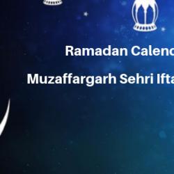 Ramadan Calender 2019 Muzaffargarh Sehri Iftaar Time Table