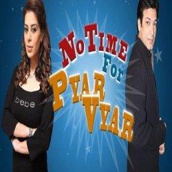 No Time For Pyar Vyar 1
