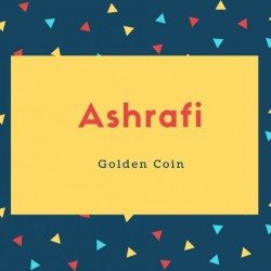 Ashrafi Name Meaning Of Golden Coin