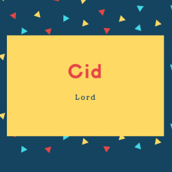 Cid Name Meaning Lord