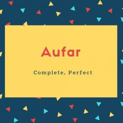 Aufar Name Meaning Complete, Perfect