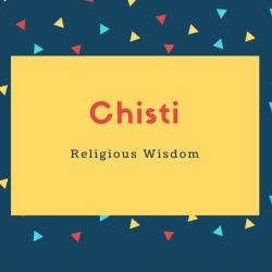 Chisti Name Meaning Religious Wisdom