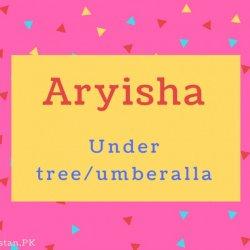 Aryisha name Meaning Under tree%2Fumberalla.