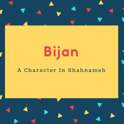 Bijan Name Meaning A Character In Shahnameh