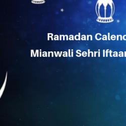 Ramadan Calender 2019 Mianwali Sehri Iftaar Time  Table