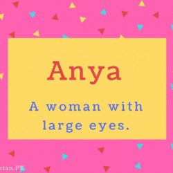 Anya Name Meaning A woman with large eyes.