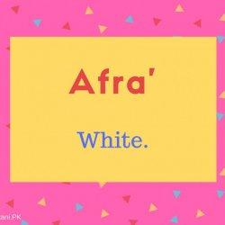 Afra' name meaning White