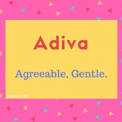 Adiva name meaning Just, Agreeable, Gentle