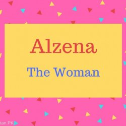 Alzena Name Meaning The Woman.