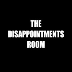 The Disappointments Room 25