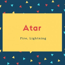 Atar Name Meaning Fire, Lightning
