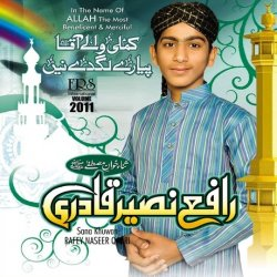 Rafey Naseer Qadri - Complete Naat Collections