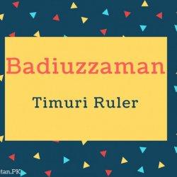 Badiuzzaman Name Meaning Timuri Ruler