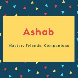 Ashab Name Meaning Master, Friends, Companions