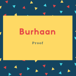 Burhaan Name Meaning Proof