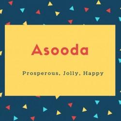 Asooda Name Meaning Prosperous, Jolly, Happy