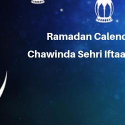 Ramadan Calender 2019  Chawinda Sehri Iftaar Time Table