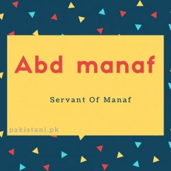 Abd manaf name meaning Servant Of Manaf.