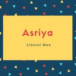 Asriya Name Meaning Liberal Man