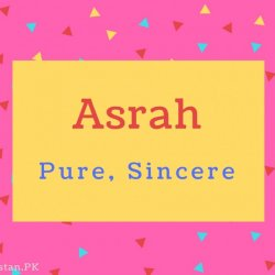Asrah name Meaning Pure, Sincere