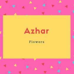 Azhar Name Meaning Flowers