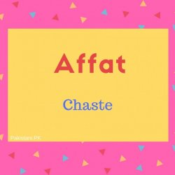 Affat name meaning chaste.